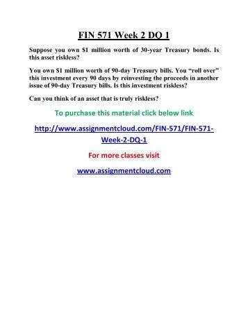 FIN 571 Week 2 Individual Assignment Text Problem Set I