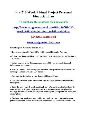 FIS 210 Week 9 Final Project Personal Financial Plan.pdf