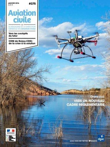 Drone civil Vers un nouveau cadre réglementaire