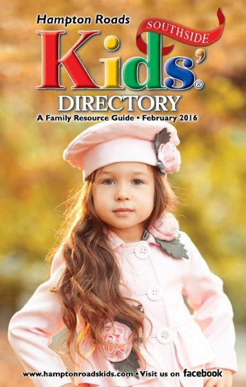 Hampton Roads Kids' Directory Southside Edition: February 2016