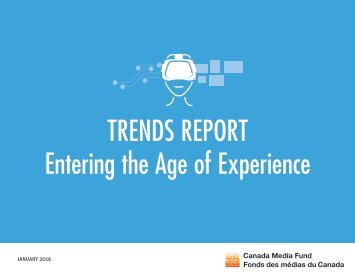 TRENDS REPORT Entering the Age of Experience