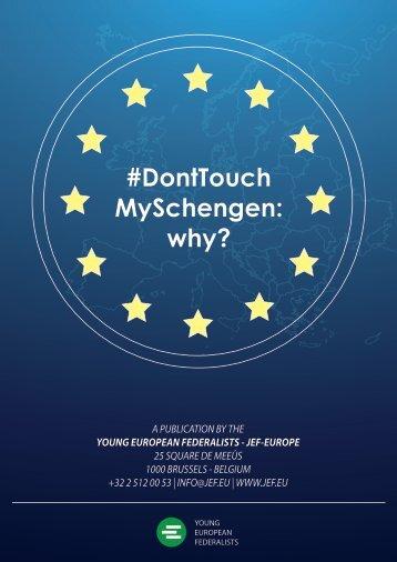 #DontTouch MySchengen why?