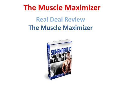 The Muscle Maximizer Review