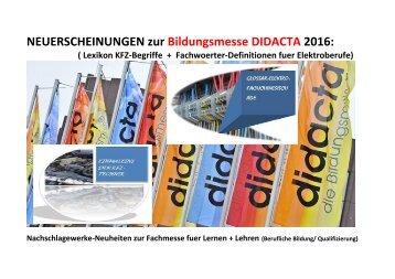 Bildungsmesse Didacta 2016: Neuerscheinungen zur Beruflichen Bildung/ Qualifizierung (Lexikon KFZ + Glossar Elektroberufe)