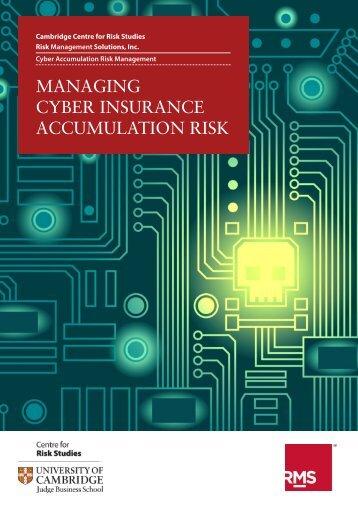 MANAGING CYBER INSURANCE ACCUMULATION RISK