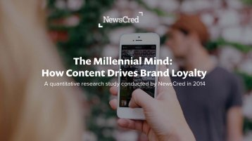 The Millennial Mind How Content Drives Brand Loyalty