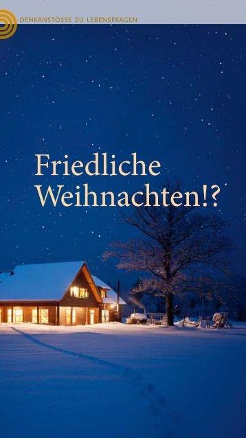 Friedliche Weihnachten!?