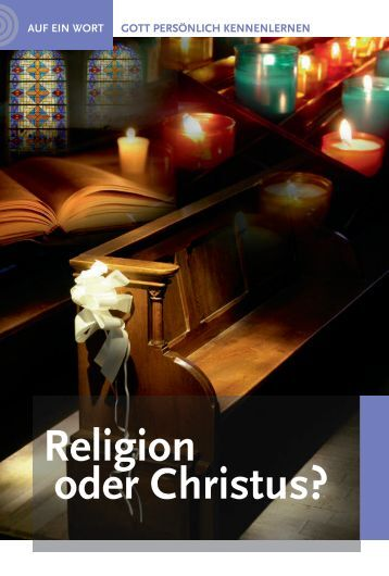 Religion oder Christus?