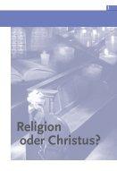 Religion oder Christus? - Seite 3