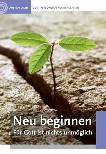 Neu beginnen - Für Gott ist nichts unmöglich
