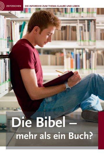 Die Bibel – mehr als ein Buch?