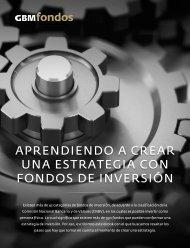 APRENDIENDO A CREAR UNA ESTRATEGIA CON FONDOS DE INVERSIÓN