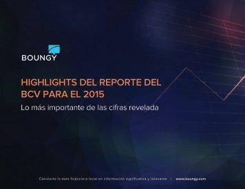 HIGHLIGHTS DEL REPORTE DEL BCV PARA EL 2015