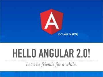 HELLO ANGULAR 2.0!