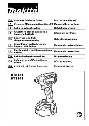 Makita Visseuse oléopneumatique 18 V Li-Ion 40 Nm (Machine seule) - DTS141Z - Notice