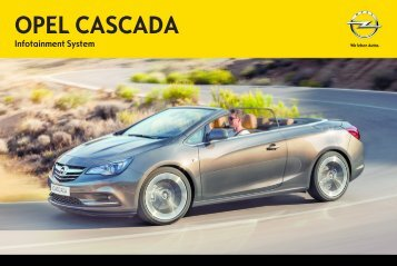 Opel CascadaInfotainment System Année modèle 20141er semestre - CascadaInfotainment System  Année modèle 20141er semestremanuel d'utilisation