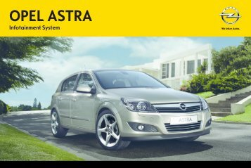 Opel AstraInfotainment System Année modèle 2011 - AstraInfotainment System  Année modèle 2011manuel d'utilisation