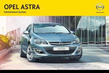 Opel AstraInfotainment System Année modèle 2013 1er semestre - AstraInfotainment System  Année modèle 2013 1er semestremanuel d'utilisation