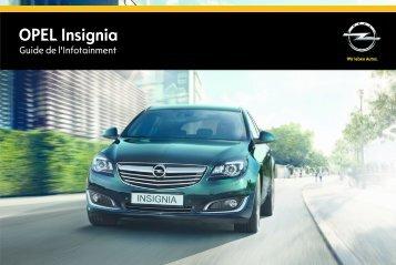 Opel InsigniaInfotainment System Année modèle 2014 1er semestre - InsigniaInfotainment System  Année modèle 2014 1er semestremanuel d'utilisation