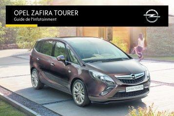 Opel Zafira TourerInfotainment System Année modèle 20151er semestre - Zafira TourerInfotainment System  Année modèle 20151er semestremanuel d'utilisation