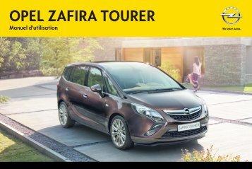 Opel Zafira Tourer Année modèle 20141er semestre - Zafira Tourer Année modèle 20141er semestremanuel d'utilisation