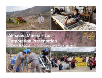 Almaden Minerals Ltd. Corporation Presentation