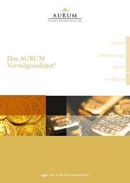 Das AURUM Vermögensdepot® - Aurum Finanz-Management AG