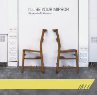 I'll Be Your Mirror by Alessandro Di Massimo