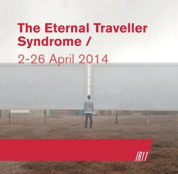 The Eternal Traveller Syndrome