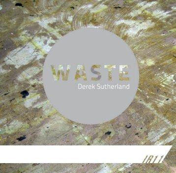 Waste by Derek Sutherland