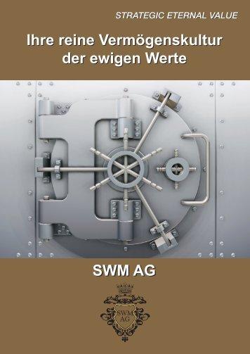 Ihre reine Vermögenskultur der ewigen Werte SWM AG Ihre ... - SEV
