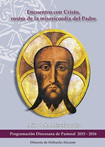Encuentro con Cristo rostro de la misericordia del Padre