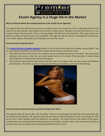 Escort Agency is a Huge Hit in the Market