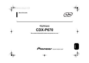 Pioneer CDX-P670 - User manual - finnois