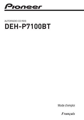 Pioneer DEH-P7100BT - User manual - français