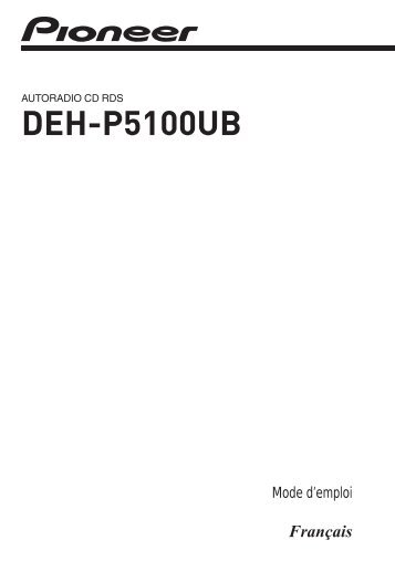 Pioneer DEH-P5100UB - User manual - français