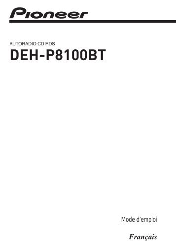 Pioneer DEH-P8100BT - User manual - français