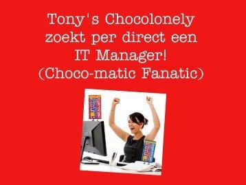zoekt per direct een IT Manager! (Choco-matic Fanatic)