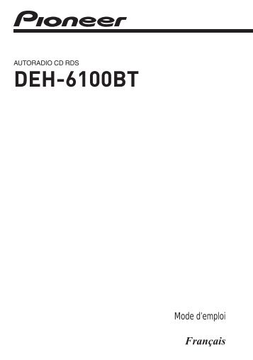 Pioneer DEH-6100BT - User manual - français