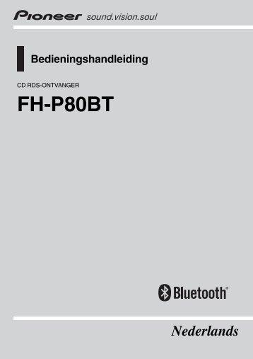 Pioneer FH-P80BT - User manual - néerlandais