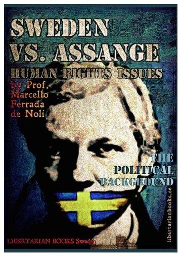 SWEDEN-VS.-ASSANGE-%E2%80%93-HUMAN-RIGHTS-ISSUES-%E2%80%93-THE-POLITICAL-BACKGROUND.-By-Prof-Marcello-Ferrada-de-Noli