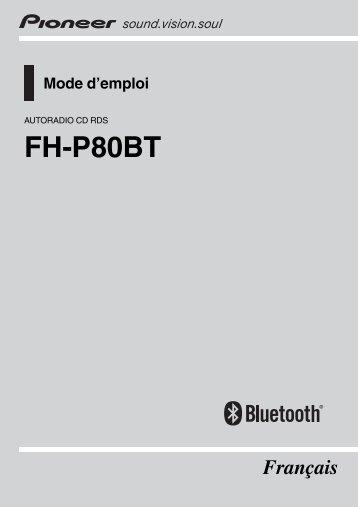 Pioneer FH-P80BT - User manual - français