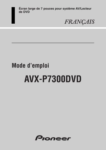Avx p7300dvd manual on pioneer wiring installation, pioneer parts diagram, pioneer plugs diagram, pioneer stereo wiring,