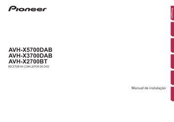 Pioneer AVH-X3700DAB - Installation manual - portugais