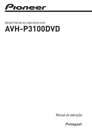 Pioneer AVH-P3100DVD - User manual - portugais