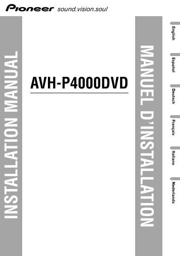 pioneer avh p4000dvd installation manual allemand anglais espagnol franaais italien nacerlandais?quality\\\=85 pioneer wiring color diagram p7500dvd gandul 45 77 79 119 pioneer deh x4900bt wiring diagram at edmiracle.co