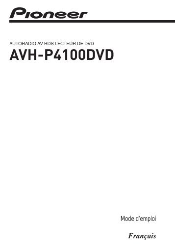 Pioneer AVH-P4100DVD - User manual - français
