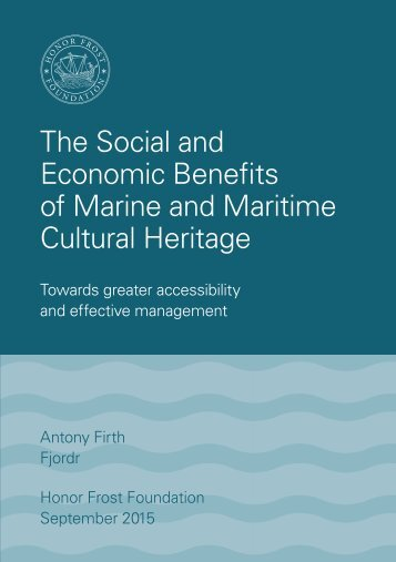 The Social and Economic Benefits of Marine and Maritime Cultural Heritage