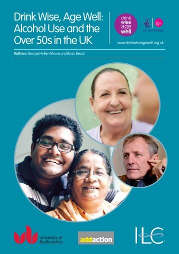 Drink Wise Age Well Alcohol Use and the Over 50s in the UK