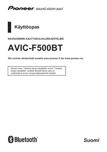 Pioneer AVIC-F500BT - User manual - finnois